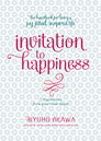 Invitation to Happiness